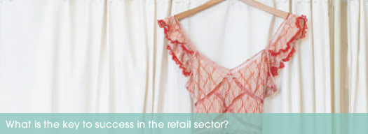 What is the key to success in the retail sector?